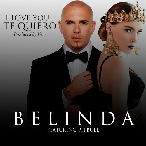 Belinda - I Love You... Te Quiero ft. Pitbull