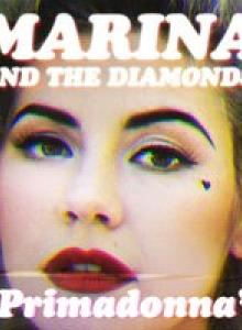 Marina and the Diamonds - Primadonna magyarul